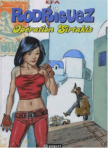 Rodriguez, Tome 1 : Opération Sirtakis