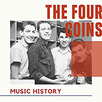 The Four Coins - Music History