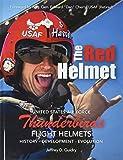 The Red Helmet: USAF Thunderbirds Flight Helmets