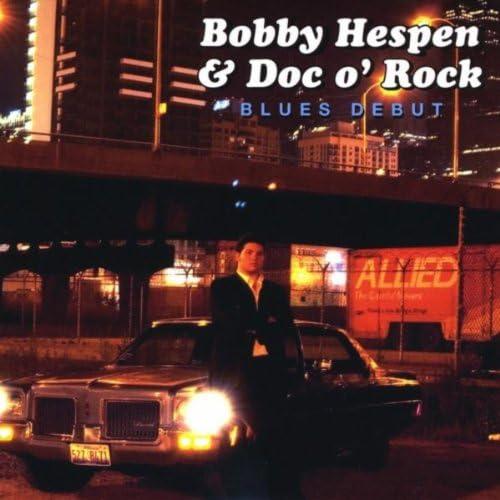 Bobby Hespen & Doc o' Rock