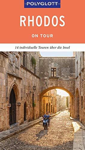 POLYGLOTT on tour Reiseführer Rhodos: 14 individuelle Touren über die Insel