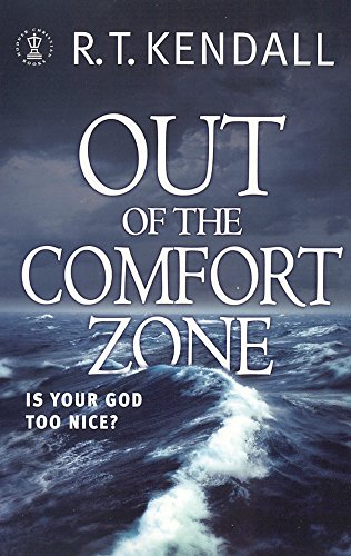 Image of Out of the Comfort Zone : Your God Is Too Nice