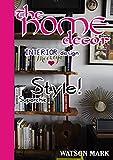 the home decor: interior design magazine (english edition)