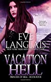 Vacation Hell: Large Print Edition (Princess of Hell, Band 4)
