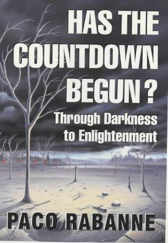 Has the Countdown Begun?: Through Darkness to Enlightenment