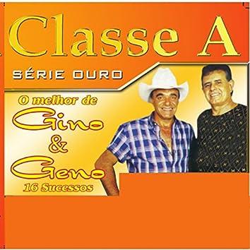 Classe A: O Melhor de Gino e Geno