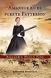 Amanece en el fuerte Patterson