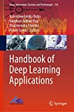 Handbook of Deep Learning Applications (Smart Innovation, Systems and Technologies 136) (English Edition)