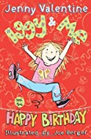 Iggy and Me and the Happy Birthday by Jenny Valentine(2010-01-01)