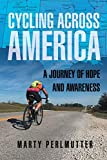 Cycling Across America: A Journey of Hope and Awareness