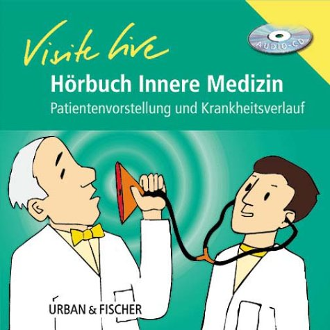 Hörbuch Visite live Innere Medizin