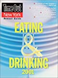 Time Out New York's Guide to Eating & Drinking 2001