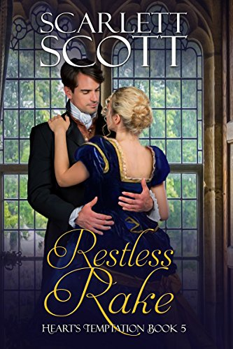 Restless Rake (Heart's Temptation Book 5)