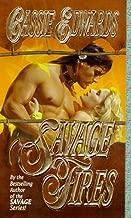 Savage Fires (Savage (Leisure Paperback))