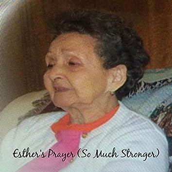 Esther's Prayer (So Much Stronger)