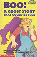 Boo: A Ghost Story That Could Be True (HELLO READER LEVEL 4)