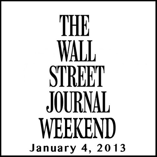 Weekend Journal 01-04-2013 audiobook cover art