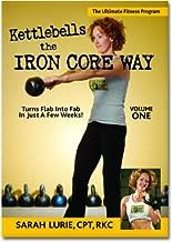 Kettlebells The Iron Core Way: Volume 1