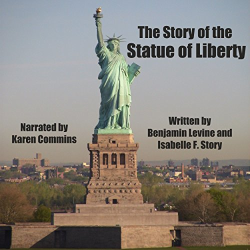 The Story of the Statue of Liberty audiobook cover art