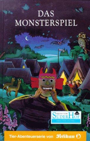 Neues vom Süderhof, Bd.19, Das Monsterspiel