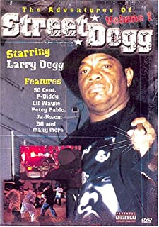 The Adventures of Street Dogg, Vol. 1
