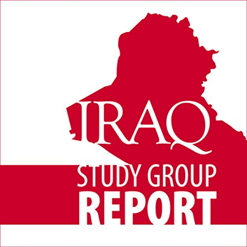 The Iraq Study Group Report  audiobook cover art