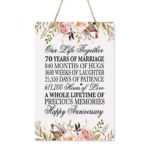 LifeSong Milestones Floral 70th Anniversary Plaque 70 Years of Marriage - Seventy Year Wedding Keepsake Gift for Parents Husband Wife him her - Our Life Together (8x12 Floral Rope Sign)