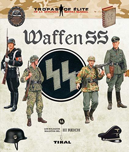 Waffen SS de [Tikal Ediciones]
