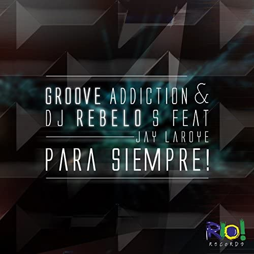 Groove Addiction & Dj Rebelo S feat. Jay Laroye