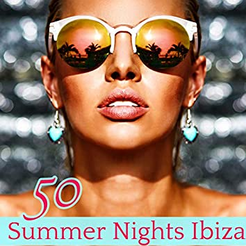 Summer Nights Ibiza 50 – Electro Lounge & Sexy House Music Collection