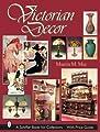 Victorian Decor (Schiffer Book for Collectors)