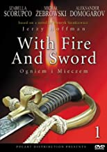 With Fire and Sword: Parts 1-2