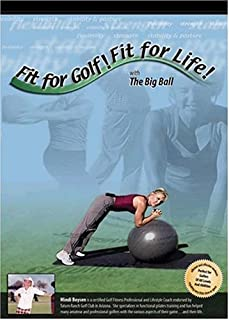 Fit for Golf! Fit for Life! with The Big Ball