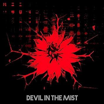 Devil in the Mist