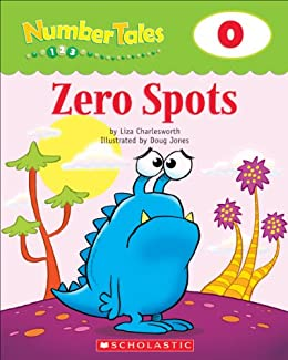 Number Tales: Zero Spots by [Liza Charlesworth]