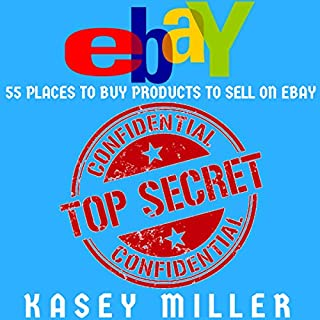 eBay Selling Made Easy: 55 Places to Buy Products to Sell on eBay cover art