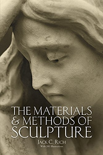 Compare Textbook Prices for The Materials and Methods of Sculpture Dover Art Instruction 10th Edition ISBN 9780486257426 by Rich, Jack C.