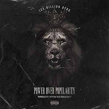 Power Over Popularity