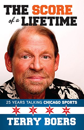 Score of a Lifetime: 25 Years Talking Chicago Sports