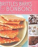 Brittles, Barks, and Bon Bons hc