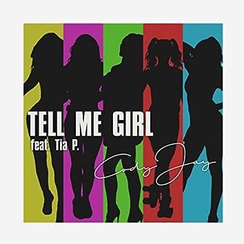 Tell Me Girl (feat. Tia P.)