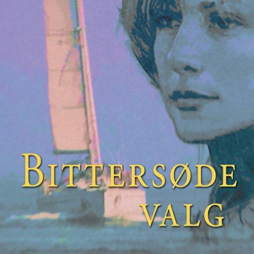 Bittersøde valg audiobook cover art