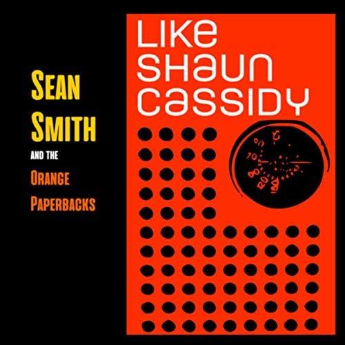 Sean Smith and the Orange Paperbacks