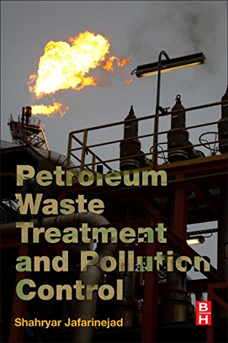 Download Petroleum Waste Treatment and Pollution Control 0128092432