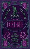 Existence: The Lives of Annika Venn