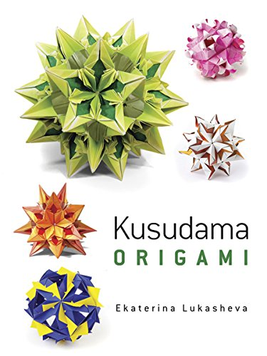 Kusudama Origami (Dover Books on Papercraft and Origami)