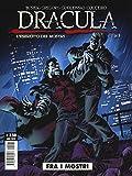 Fra i mostri. Dracula. L'esercito dei mostri (Vol. 1)