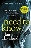 Need To Know: 'You won't be able to put it down!' Shari Lapena, author of THE COUPLE NEXT DOOR - Karen Cleveland