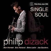 Single Soul by Philip Dizack Quintet