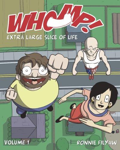 Whomp!: Extra Large Slice of Life